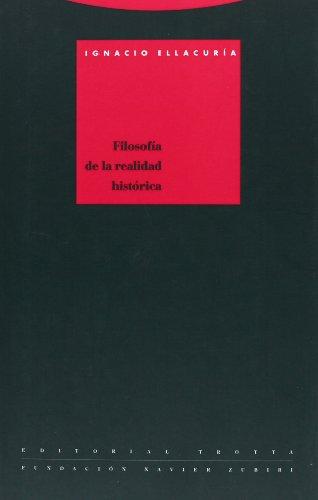 9788487699092: Filosofía de la realidad histórica (Colección Estructuras y procesos) (Spanish Edition)