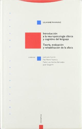 9788487699184: Introducción a la neuropsicología clásica y cognitiva del lenguaje (Estructuras y Procesos. Cognitiva)