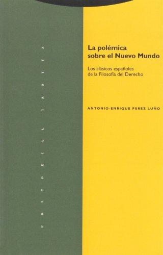 9788487699405: Polémica Sobre El Nuevo Mundo. Los Clásicos Españoles De La Filosofía Del Derecho (Coleccion Estructuras y Procesos)