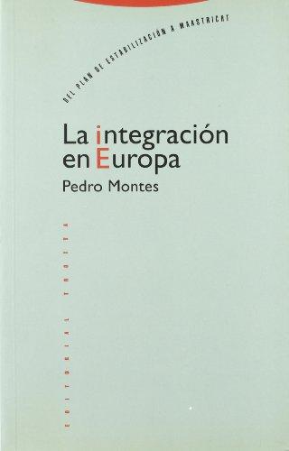 9788487699825: La Integración En Europa (Coleccion Estructuras y Procesos)
