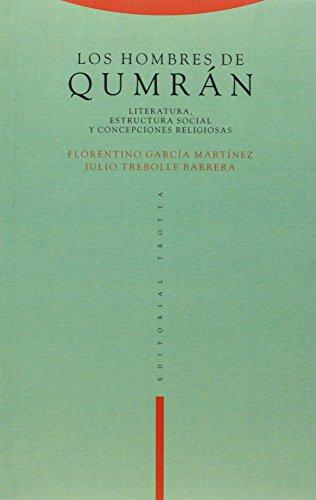 9788487699856: Los hombres de Qumrán: Literatura, esctructura social y concepciones religiosas (Estructuras y Procesos. Religión)