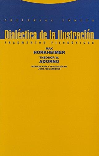 9788487699979: Dialectica de la Ilustracion (Fragmentos filosoficos)