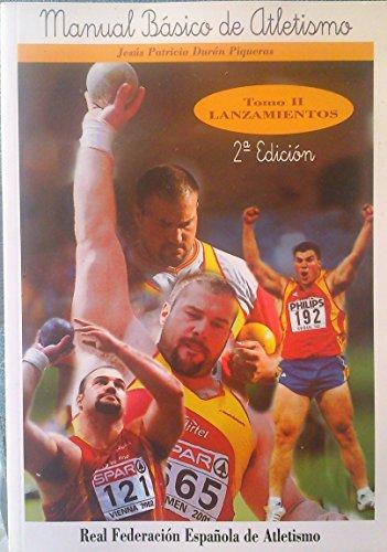 9788487704840: (2) manual basico de atletismo (vol. 2): lanzamientos