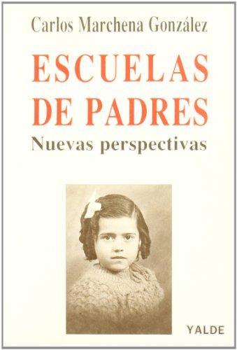 9788487705106: Escuelas de padres (nuevas perspectivas)