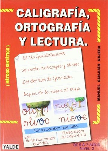 9788487705137: Caligrafia, Ortografia Y Lectura - Nivel 2 (metodo Sintetico)