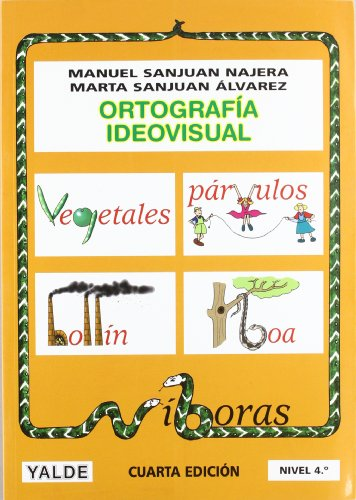 Ortografia ideovisual, nivel 4 (Paperback): Manuel Sanjuán Nájera,