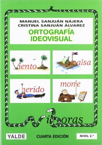 Ortografía ideovisual Nivel 2: Manuel Sanjuán Nájera