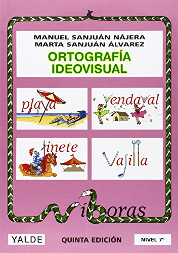 Ortografía ideovisual, nivel 7 (Paperback): Manuel Sanjuán Nájera,
