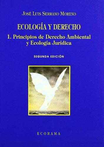 Ecología y derecho (Paperback): José Luis .