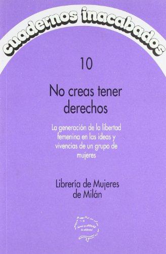 9788487715075: No creas tener derechos (Cuadernos Inacabados)