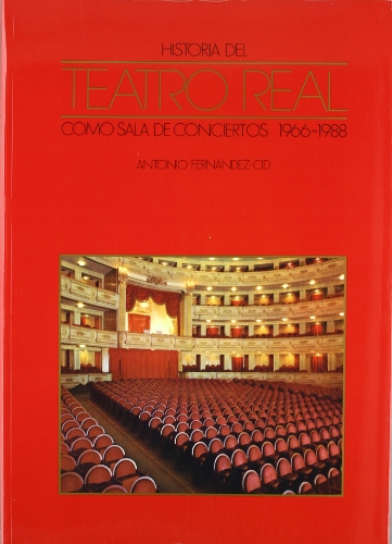 9788487731044: Historia del Teatro Real como sala de conciertos, 1966-1988 (Spanish Edition)