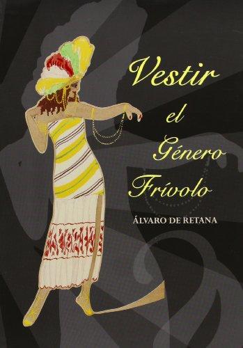 9788487731143: Vestir El Genero Frivolo (Spanish Edition)