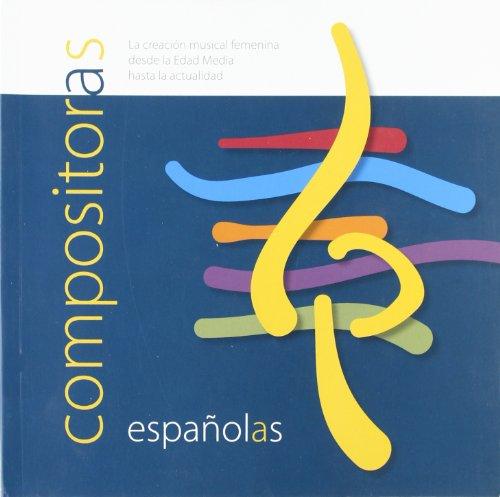 9788487731679: Compositoras españolas. La creación musical femenina desde la edad media hasta la actualidad