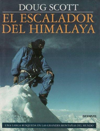 9788487746086: El escalador del Himalaya