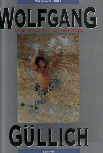 9788487746352: Una Vida En Vertical (Spanish Edition)