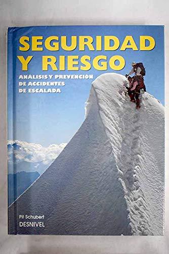 9788487746710: Seguridad y riesgo: análisis y prevención de accidentes de escalada