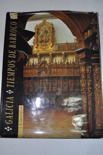 9788487751509: Galicia: Tiempos de barroco (Spanish Edition)