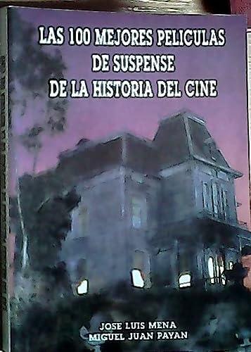 9788487754074: 100 Mejores Peliculas de Suspense de La Hist (Spanish Edition)