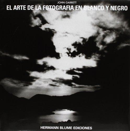 9788487756108: El Arte de La Fotografia En Blanco y Negro (Varios) (Spanish Edition)