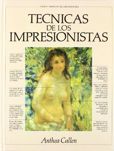 9788487756733: Técnicas de los impresionistas (Artes, técnicas y métodos)