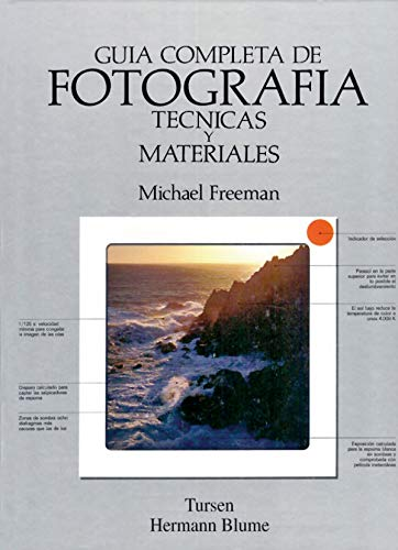 9788487756771: Guia completa de fotografia, tecnicas y materiales / A Complete Guide to Photography, Techniques and Materials (Spanish Edition)
