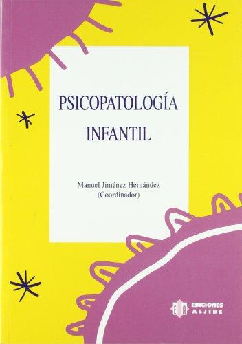 9788487767623: Psicopatología infantil