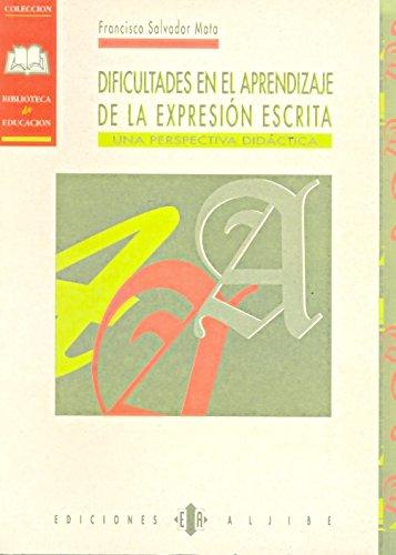 9788487767654: Dificultades en el aprendizaje de la expresión escrita: Una perspectiva didáctica