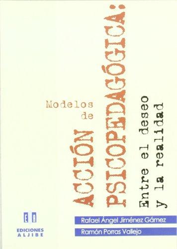 Modelos de acción psicopedagógica : entre el: Rafael Jiménez Gámez,