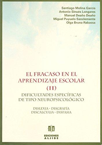 9788487767746: El fracaso en el aprendizaje escolar (II). Dificultades específicas de tipo neurológico