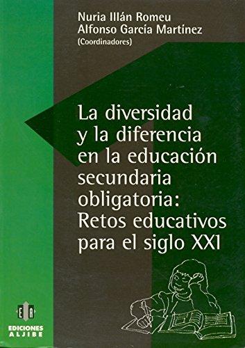 9788487767760: La diversidad y la diferencia en la Educación Secundaria Obligatoria : retos educativos para el siglo XXI