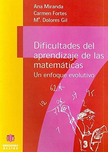 9788487767913: Dificultades en el aprendizaje de las matemáticas: Un enfoque evolutivo