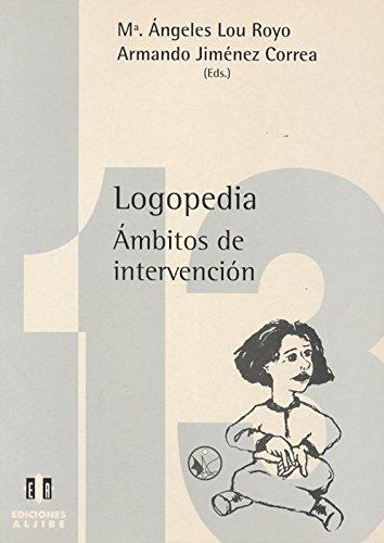 9788487767975: Logopedia : ámbitos de intervención