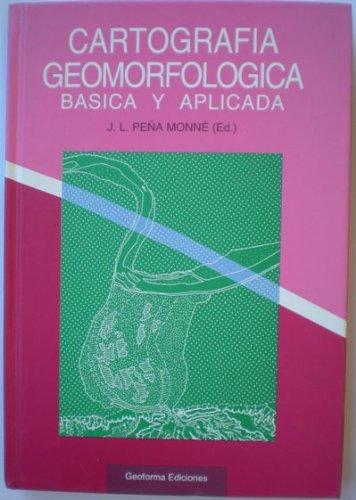 9788487779312: Cartografía geomorfológica: Básica y aplicada (Spanish Edition)