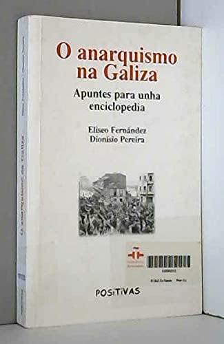 9788487783791: O anarquismo na Galiza (Plural)