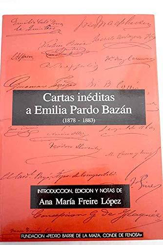 9788487819018: Cartas ineditas a Emilia Pardo Bazan (1878-1883) (Spanish Edition)