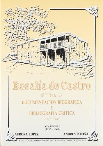 9788487819025: Rosalía de Castro: Documentación biográfica y bibliográfica crítica (1837-1990) (Obra completa)