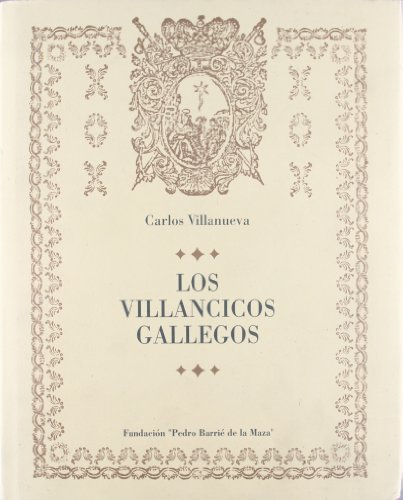 LOS VILLANCICOS GALLEGOS: VILLANUEVA, C.