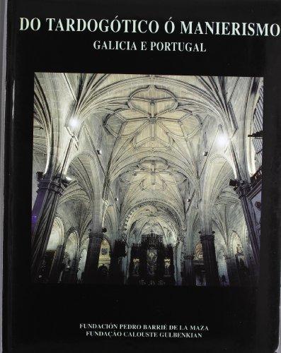Do tardo-gótico ao maneirismo: Galiza e Portugal.: DIAS, Pedro, Rafael