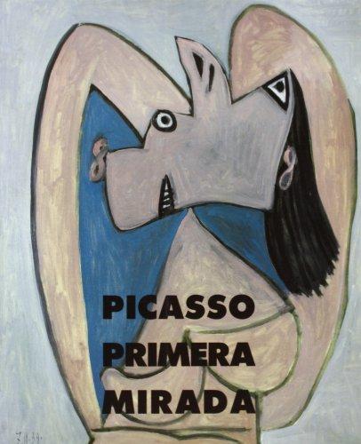 9788487826658: Picasso, primera mirada : colección Christine Ruiz Picasso