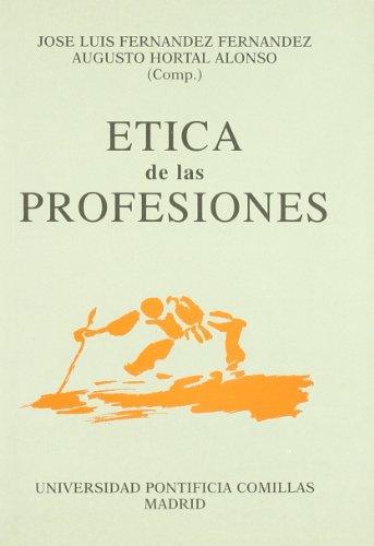 9788487840500: Etica de las profesiones (Documentos de Trabajo)