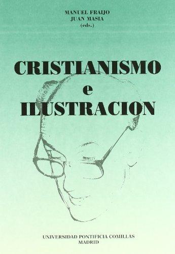 9788487840708: Cristianismo e ilustracion: Homenaje al Profesor Jose Gomez Caffarena en su setenta cumpleanos (Publicaciones de las Universidad Pontificia Comillas, Madrid. Serie I, Estudios) (Spanish Edition)