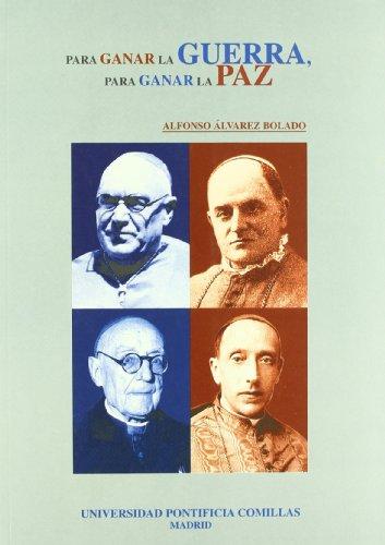 9788487840791: Para ganar la guerra, para ganar la paz. Iglesia y Guerra Civil (1936-1939) (Estudios)