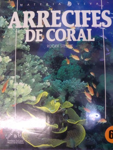 9788487853081: Arrecifes de Coral (Spanish Edition)