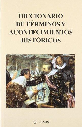 9788487862113: DICCIONARIO TERMINOS ACONTECIMIENTOS HISTORIC