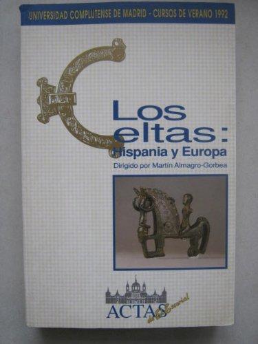 9788487863202: Celtas, los : hispania y Europa