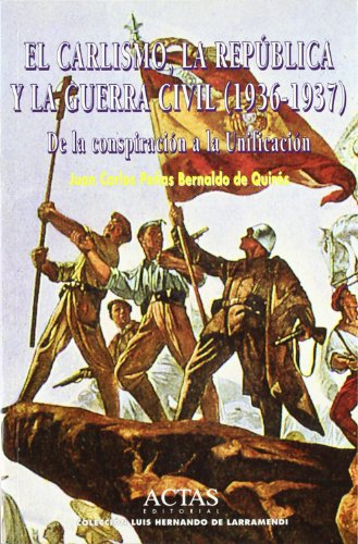 9788487863523: Carlismo, la republica y la Guerra civil, el (1936-1937)