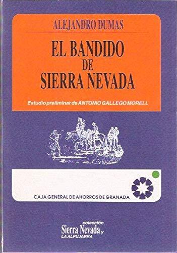 9788487901195: El bandido de Sierra Nevada