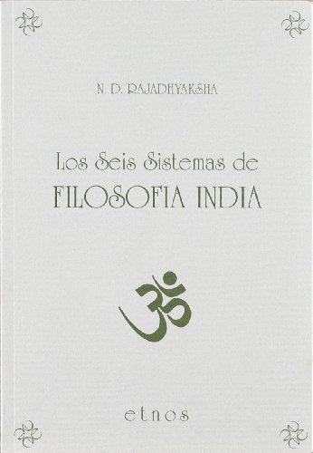 9788487915093: LOS SEIS SISTEMAS DE FILOSOFIA INDIA