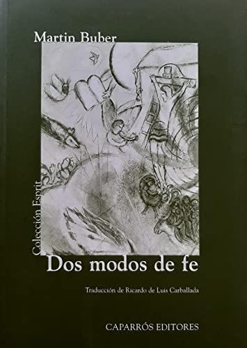 9788487943522: Dos modos de fe: 21 (Colección Esprit)