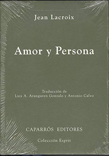 Persona y amor (9788487943591) by Jean Lacroix